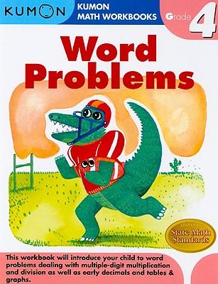 Word Problems, Grade 4 - Kumon Publishing (Creator)