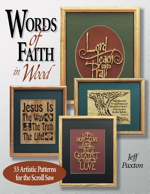 Words of Faith in Wood - Paxton, Jeff