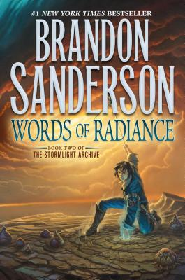 Words of Radiance: Book Two of the Stormlight Archive - Sanderson, Brandon