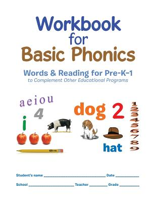Workbook for Basic Phonics: Words & Reading for Pre-K-1 to Complement Other Educational Programs - Groves, Melvine