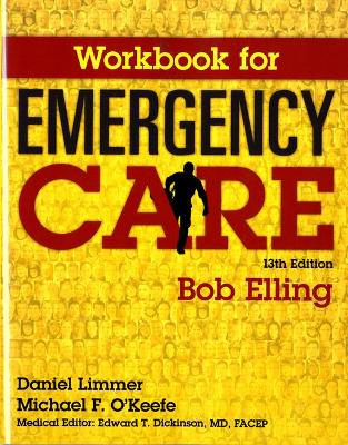 Workbook for Emergency Care - Elling, Robert