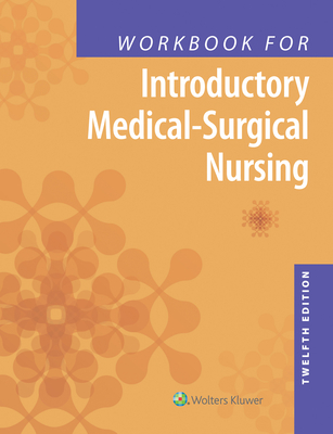 Workbook for Introductory Medical-Surgical Nursing - Lippincott  Williams & Wilkins