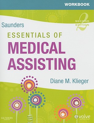 Workbook for Saunders Essentials of Medical Assisting - Klieger, Diane M.