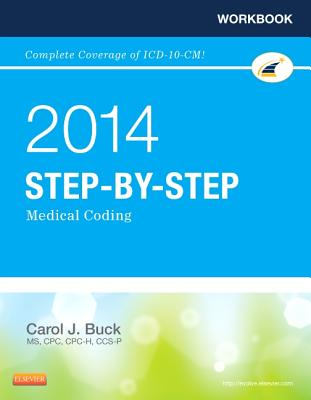 Workbook for Step-By-Step Medical Coding, 2014 Edition - Buck, Carol J, MS, Cpc