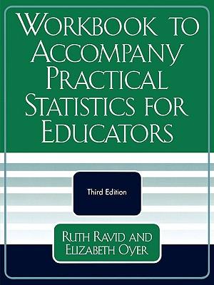 Workbook to Accompany Practical Statistics for Educators - Ravid, Ruth, PhD