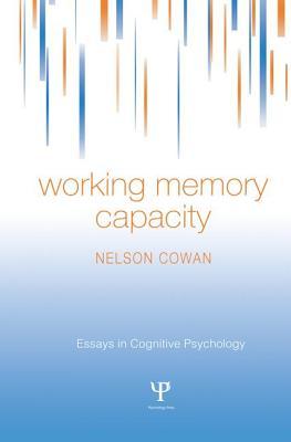 Working Memory Capacity - Cowan, Nelson