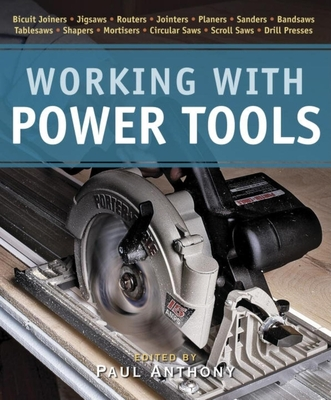 Working with Power Tools - Anthony, Paul
