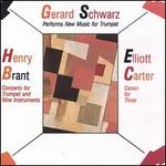 Works by Brant, Carter, Moryl and others - Gerard Schwarz (trumpet); Gerard Schwarz (trumpet); Gerard Schwarz (multi instruments); Louis Ranger (trumpet); Stanley Rosenzweig (trumpet)