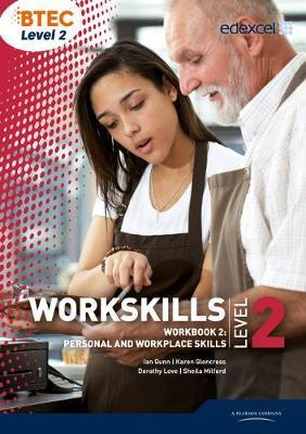 WorkSkills L2 Workbook 2: Personal and Workplace Skills - Gunn, Ian, and Glencross, Karen, and Love, Dorothy