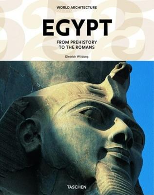 World Architecture: Egypt - Wildung, Dietrich, and Stierlin, Prof. (Editor)