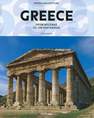World Architecture: Greece - Stierlin, Prof.