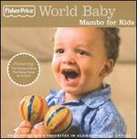 World Baby: Mambo for Kids