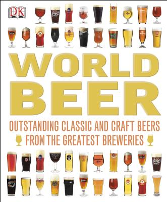 World Beer - Hampson, Tim, and Hieronymus, Stan, and Kopp, Sylvia