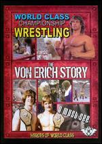 World Class Championship Wrestling: The Von Erich Story -