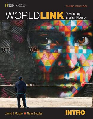 World Link Intro with My World Link Online - Douglas, Nancy, and Morgan, James, and Stempleski, Susan