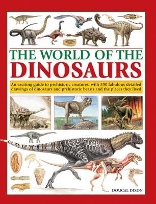 World of the Dinosaurs - Dixon, Dougal