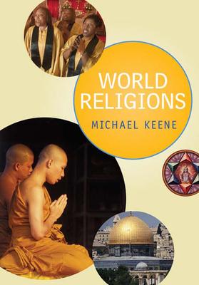 World Religions - Keene, Michael