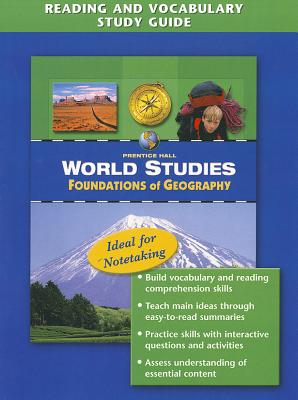 World Studies: Foundations of Geography Reading and Vocabulary Study Guide - Prentice Hall (Creator)