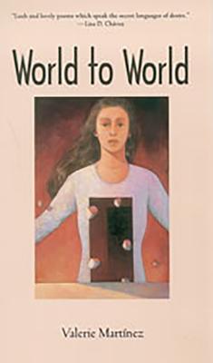 World to World - Martinez, Valerie