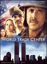 World Trade Center - Oliver Stone