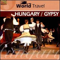 World Travel: Hungary/Gypsy - András Farkas Jr. & the Budapest Ensemble
