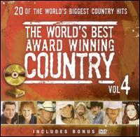 Worlds Best Award Winning Country, Vol. 4 [Bonus DVD] - Various Artists