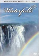 World's Most Beautiful Places: Waterfalls