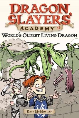 World's Oldest Living Dragon - McMullan, Kate