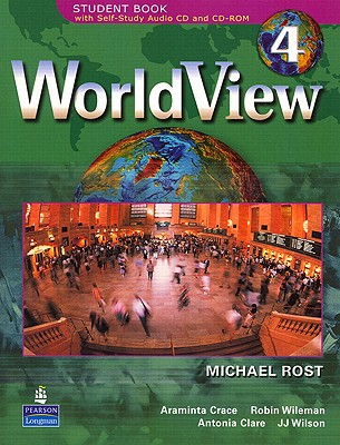 Worldview 4 Student Book 4a W/CD-ROM (Units 1-14) - Rost, Michael