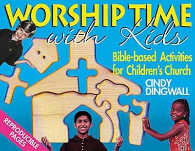 Worship Time with Kids - Dingwall, Cindy