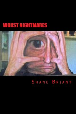 Worst Nightmares - Briant, Shane