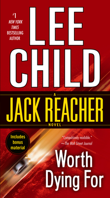 Worth Dying for: A Jack Reacher Novel - Child, Lee