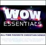 WOW Essentials: All-Time Favorite Christian Songs