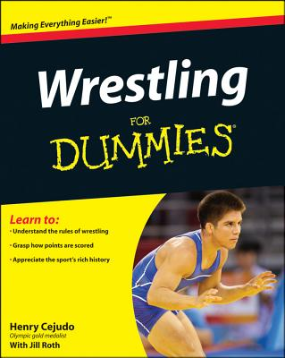 Wrestling for Dummies - Cejudo, Henry
