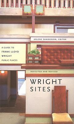 Wright Sites - Sanderson, Arlene (Editor)