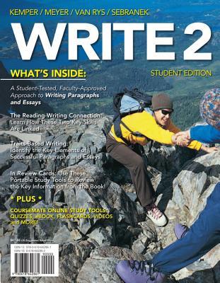 Write 2 (with Basic Writing Coursemate with eBook Printed Access Card) - Sebranek, Patrick, and Kemper, Dave, and Van Rys, John