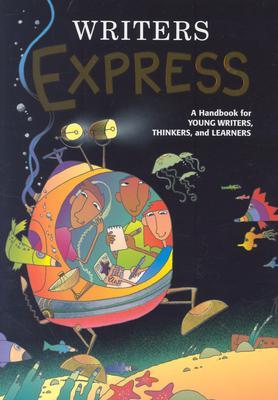 Writers Express: Student Edition Grade 4 Handbook (Softcover) - Kemper, Dave, and Nathan, Ruth, and Elsholz, Carol