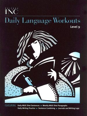 Writers Inc: Daily Language Workouts, Level 9 - Sebranek, Pat, and Kemper, Dave