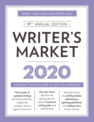 Writer's Market 2020: The Most Trusted Guide to Getting Published - Brewer, Robert Lee (Editor)