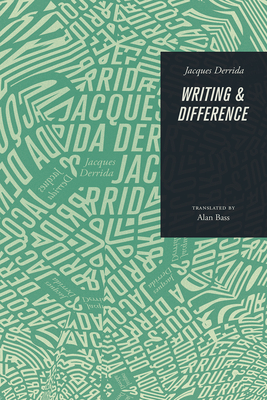 Writing and Difference - Derrida, Jacques, and Bass, Alan (Translated by)