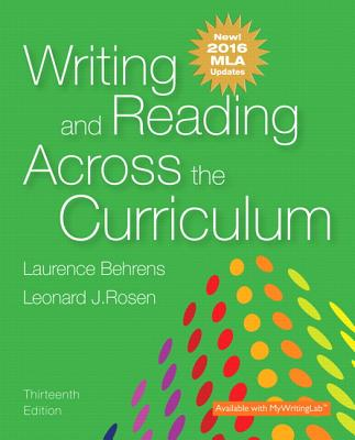 Writing and Reading Across the Curriculum, MLA Update Edition - Behrens, Laurence, and Rosen, Leonard J
