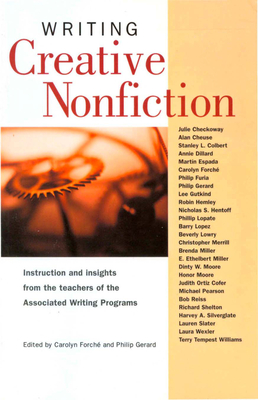 Writing Creative Nonfiction - Forche, Carolyn (Editor), and Gerard, Philip (Editor)