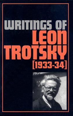 Writings of Leon Trotsky (1933-34) - Trotsky, Leon
