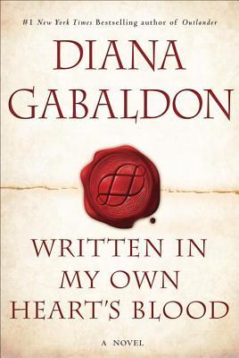 Written in My Own Heart's Blood - Gabaldon, Diana