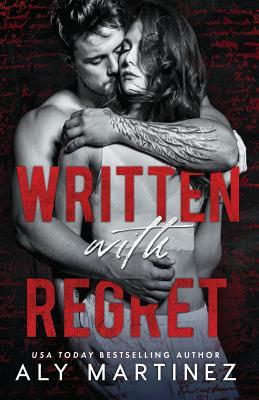 Written with Regret - Martinez, Aly