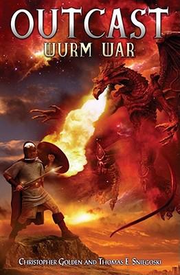 Wurm War - Golden, Christopher, and Sniegoski, Thomas E.