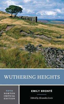 Wuthering Heights - Bronte, Emily Jane, and Lewis, Alexandra