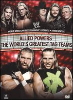 WWE: Allied Powers - The World's Greatest Tag Teams -