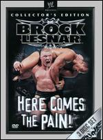 WWE: Brock Lesnar - Here Comes the Pain -