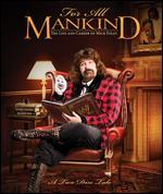 WWE: For All Mankind - The Life and Career of Mick Foley [2 Discs] [Blu-ray]